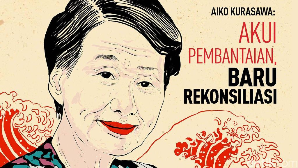 Aiko Kurasawa: Akui Pembantaian, Baru Rekonsiliasi