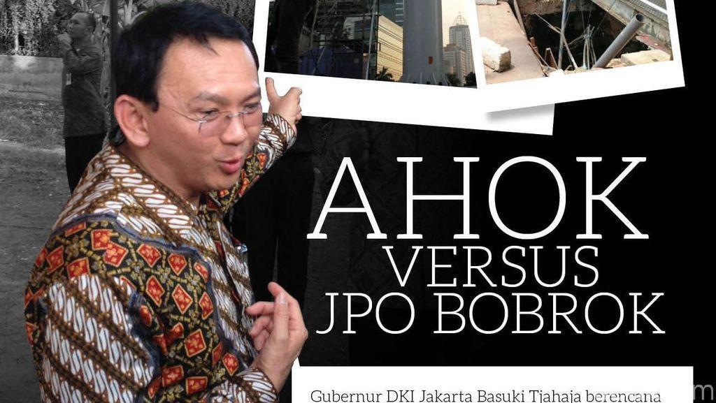 Ahok Versus JPO Bobrok