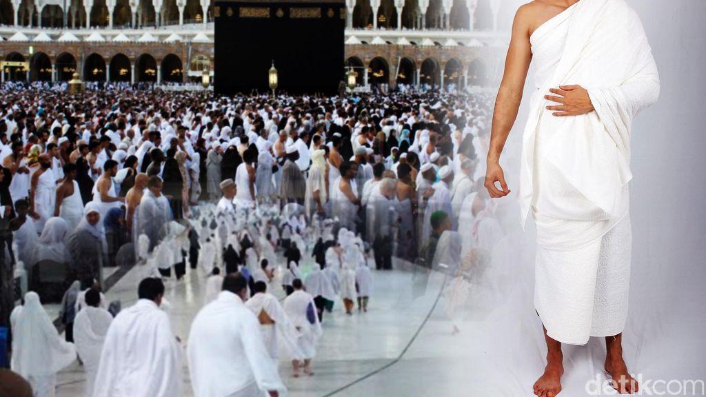 Pengertian Ihram dalam Haji dan Hal yang Disunahkan Serta Larangannya
