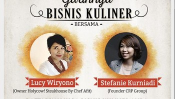 Yuk Belajar Bisnis Kuliner dari Holycow dan Nasi Goreng Mafia, Gratis!