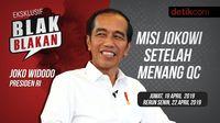Saksikan Blak blakan Jokowi: Misi Jokowi Setelah Menang QC
