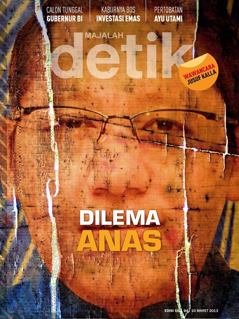 Majalah Detik: Dilema Anas