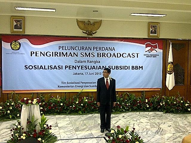 Peluncuran SMS Broadcast penyesuaian subsidi BBM dalam rangka sosialisasi penyesuaian harga BBM