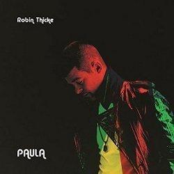 'Paula': Ungkapan Kesedihan Robin Thicke yang Berlebihan