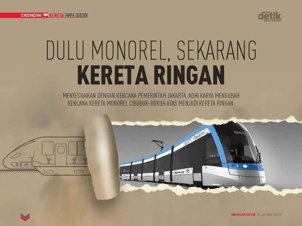 Dulu Monorel, Sekarang Kereta Ringan