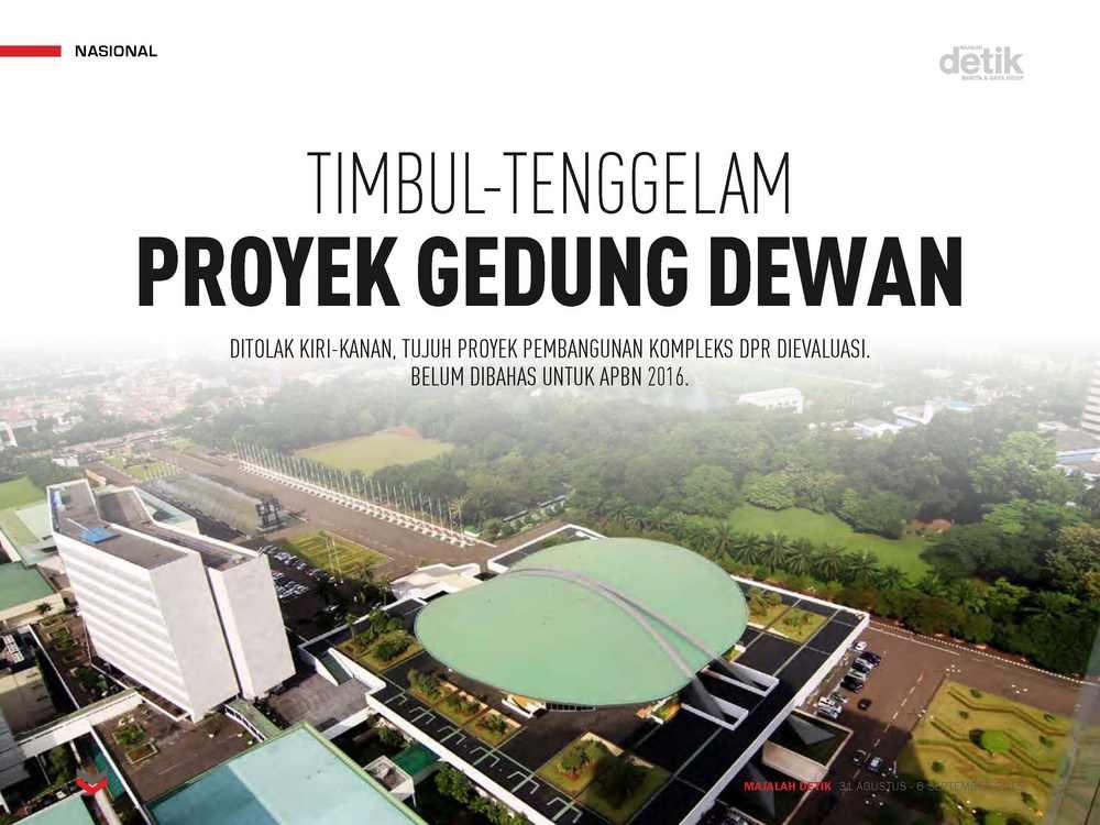 Timbul-Tenggelam Proyek Gedung Dewan