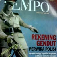 Mengapa Majalah Tempo \Rekening Gendut Perwira Polisi\ Diborong?