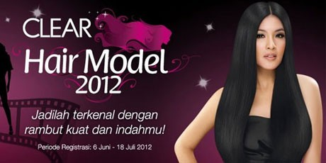 Siap-Siap Jadi Bintang Lewat CLEAR Hair Model 2012