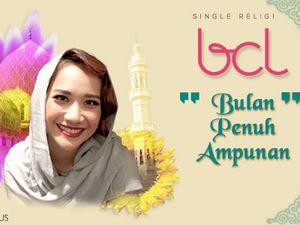 Sambut Ramadan, BCL Rilis Lagu Religi Bulan Penuh Ampunan