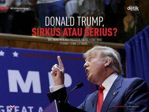 Donald Trump, Sirkus atau Serius?
