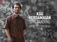 Kiai Perdamaian dari Bandung