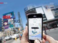Uber, dari Aplikasi ke Polisi