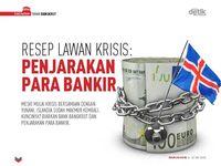 Resep Lawan Krisis: Penjarakan Para Bankir