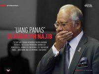 Uang Panas di Kursi PM Najib