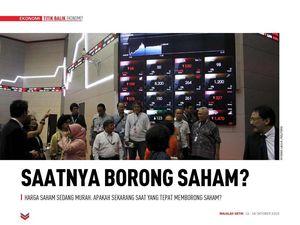 Saatnya Borong Saham?