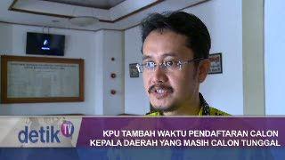 KPU Tambah Waktu Pendaftaran Calon Kepala Daerah yang Masih Calon Tunggal
