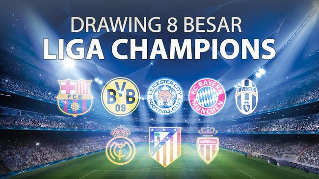 Fokus - Drawing 8 Besar Liga Champions