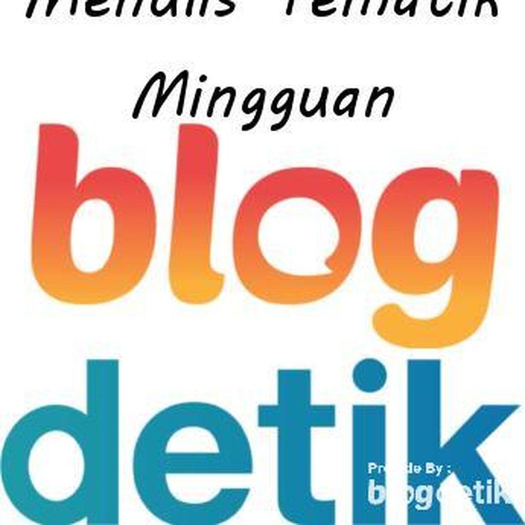 Ayo! Ikutan Posting Tema Mingguan di Blogdetik!