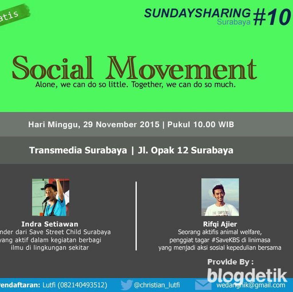 Dapatkan Rahasia Social Movement di Sunday Sharing Surabaya #10!