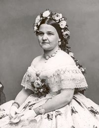 Mary Todd Lincoln.
