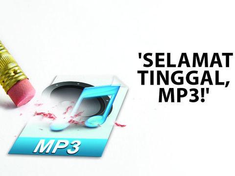 Selamat Tinggal, MP3!