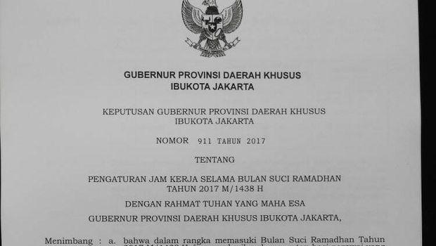 Keputusan jam kerja PNS selama Ramadan tertuang dalam SK Gubernur DKI Nomor 911 tahun 2017.