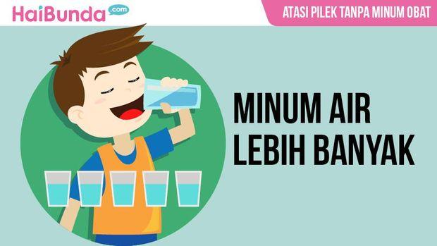 Perbanyak minum air/