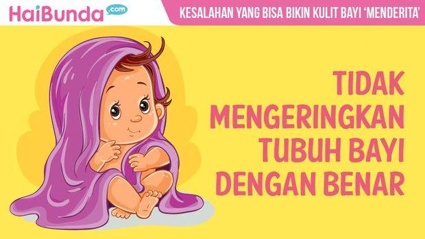 Aneka Kesalahan yang Tanpa Disadari Bikin Kulit Bayi Menderita