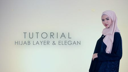 Tutorial: Hijab Layer dan Elegan