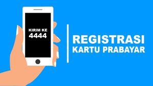 Catet! Ini Cara Registrasi SIM Card Prabayar