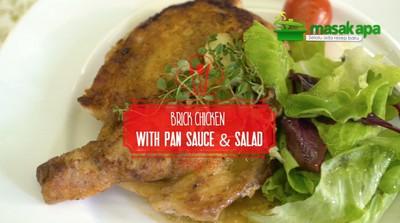 Masak Apa: Brick Chicken with Pan Sauce and Salad