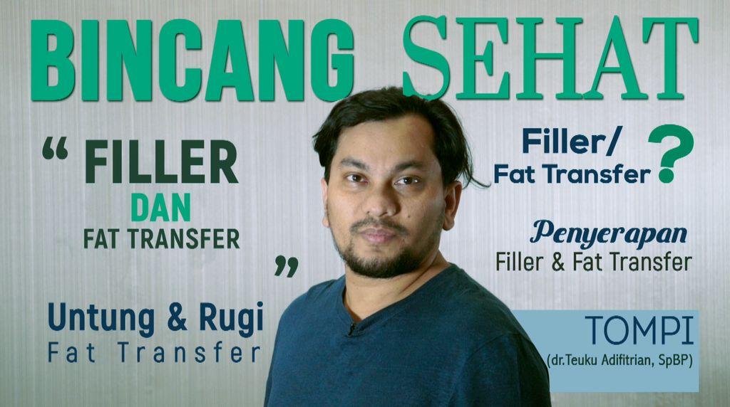 Kata dr. Tompi Soal Filler dan Fat Transfer