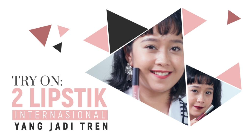 Try on: 2 Lipstik Tren Internasional