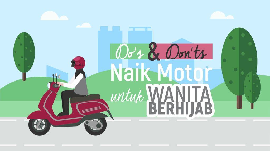 Dos & Donts Naik Motor untuk Hijabers