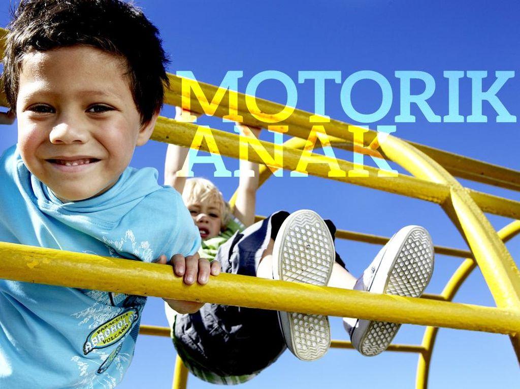 Asah Kemampuan Motorik Anak