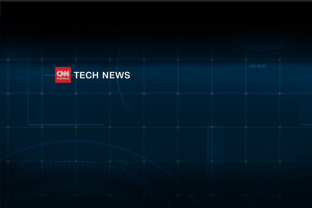 CNN Indonesia Tech News