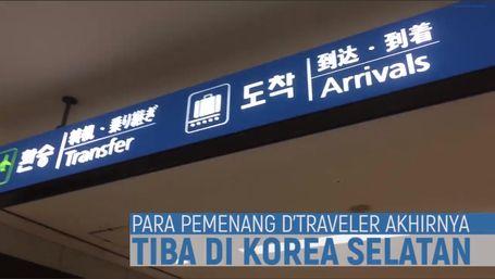 Yuk Lihat Keseruan D'Traveler Saat Tiba Di Korea